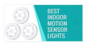 Best Indoor Motion Sensor Lights
